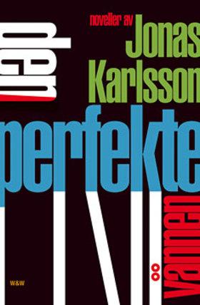 3c11a032160 Den perfekte vännen. The Perfect Friend. by Jonas Karlsson