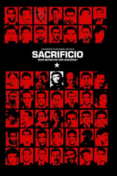 Sacrificio: Who Betrayed Che Guevara