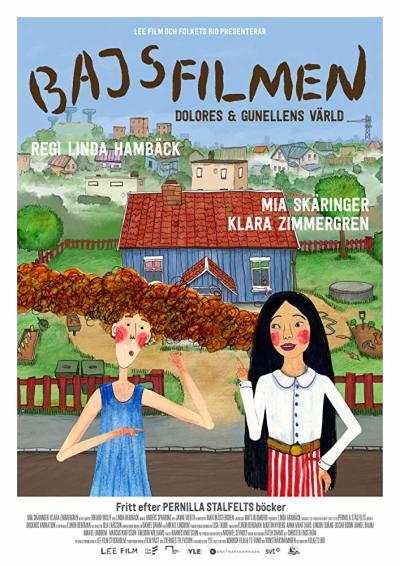 Bajsfilmen - Dolores och Gunellens värld